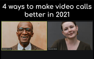 How to make video calls better for 2021