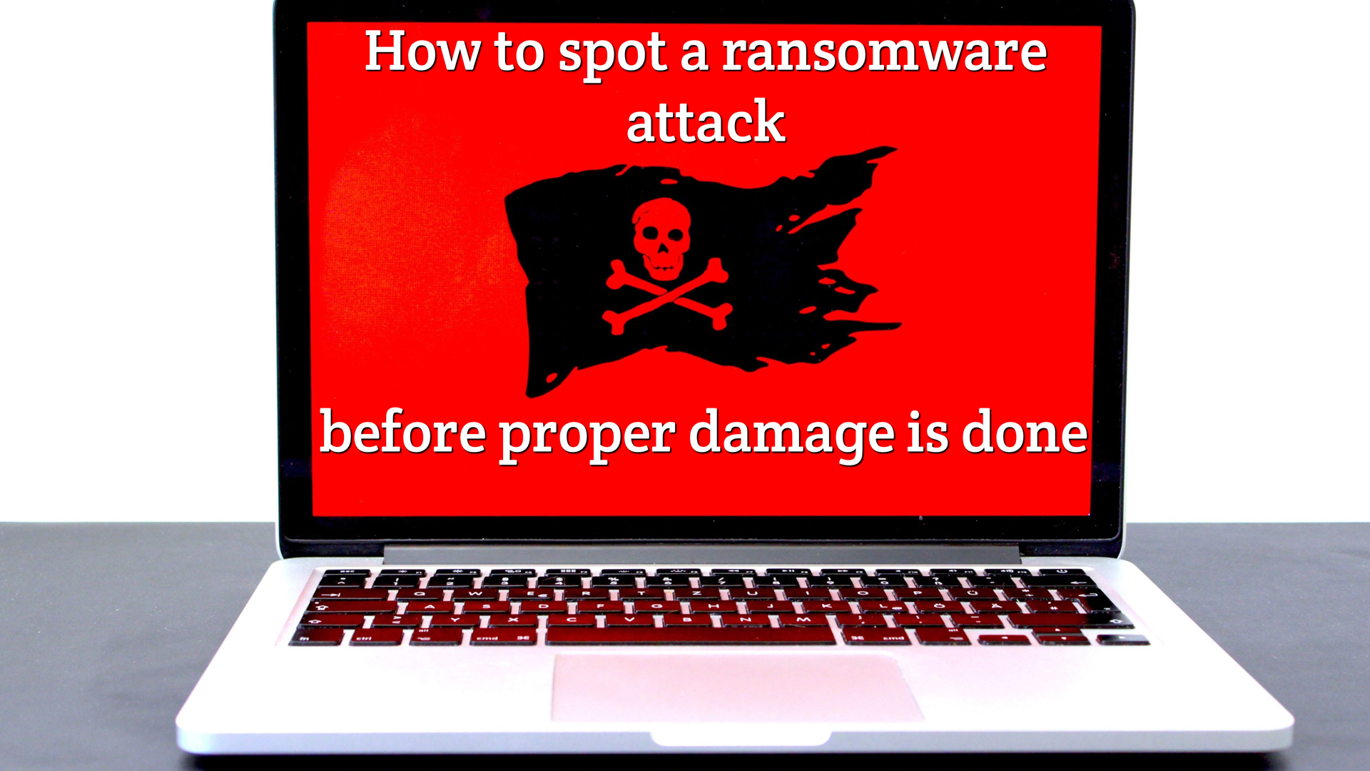How to spot ransomware